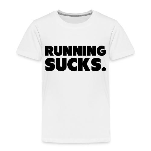 Running Sucks - Lasten premium t-paita