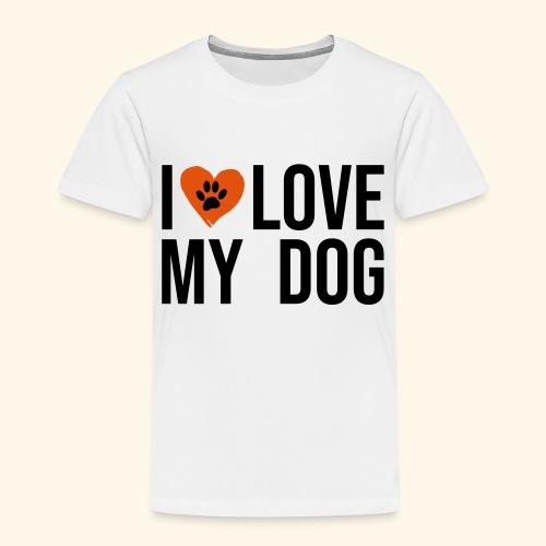 I Love my Dog - Kinder Premium T-Shirt