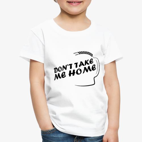 dont_take_me_home - Kinderen Premium T-shirt