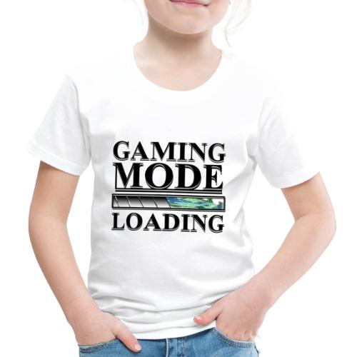 Gaming Mode Loading - Kinder Premium T-Shirt