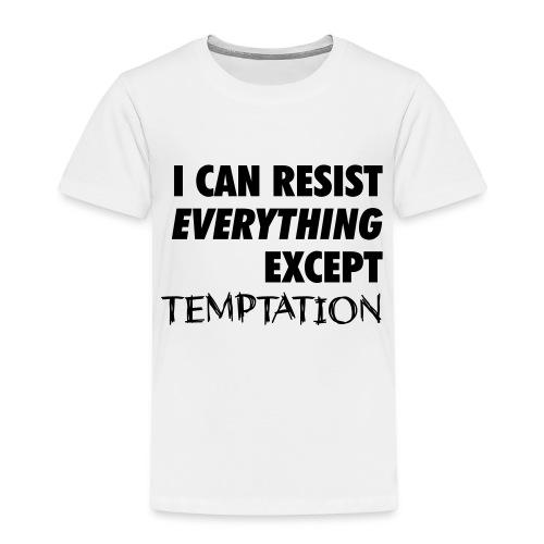 Resist Temptation - Kids' Premium T-Shirt