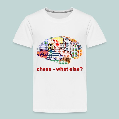 chess_what_else - Kinder Premium T-Shirt
