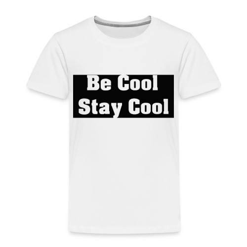 Be Cool Stay Cool - Premium-T-shirt barn