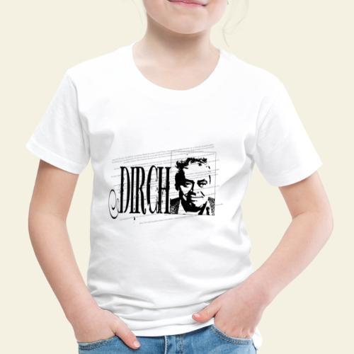 dirch - Børne premium T-shirt