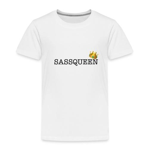 Sassqueen - Kids' Premium T-Shirt