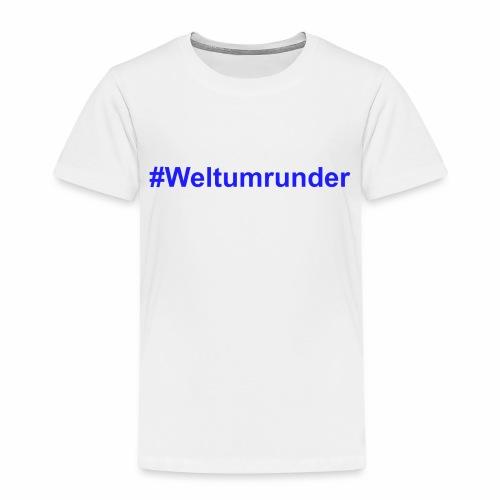#Weltumrunder in blau - Kinder Premium T-Shirt
