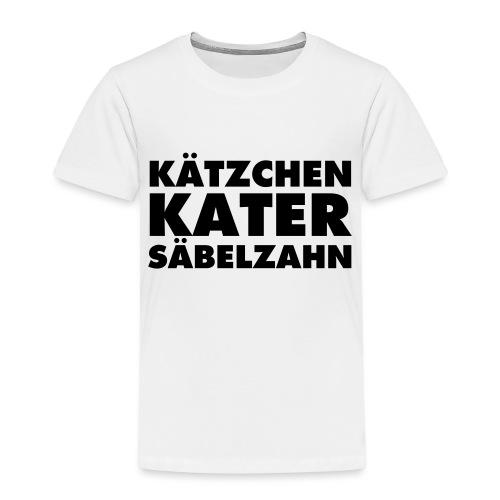 KÄTZCHEN KATER SÄBELZAHN - Kinder Premium T-Shirt