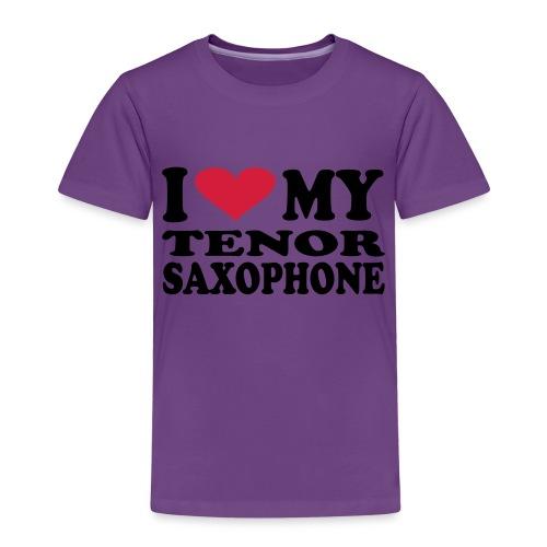 I Love My TENOR SAXOPHONE - Kids' Premium T-Shirt