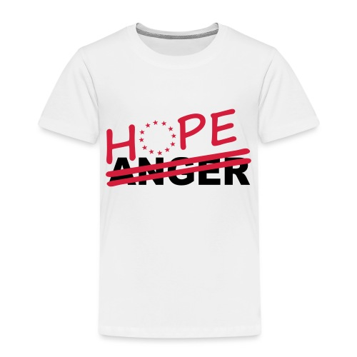 Hope over anger - Kids' Premium T-Shirt