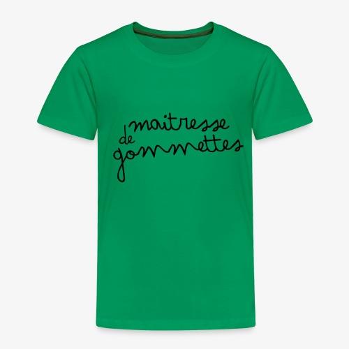 Maitresse de Gommettes - T-shirt Premium Enfant