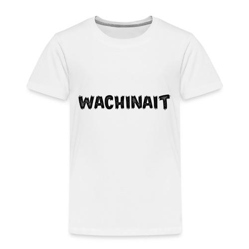whachinait - Kids' Premium T-Shirt