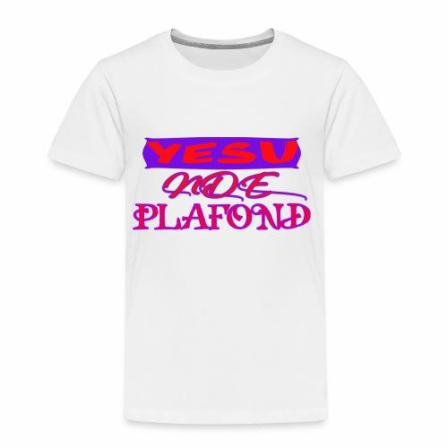 Yesu Nde Plafonds - T-shirt Premium Enfant