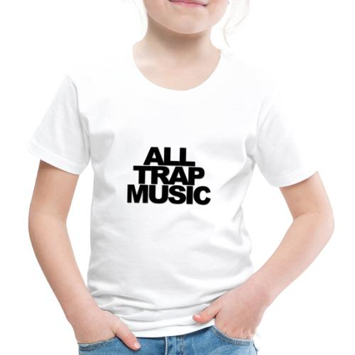 All Trap Music - T-shirt Premium Enfant