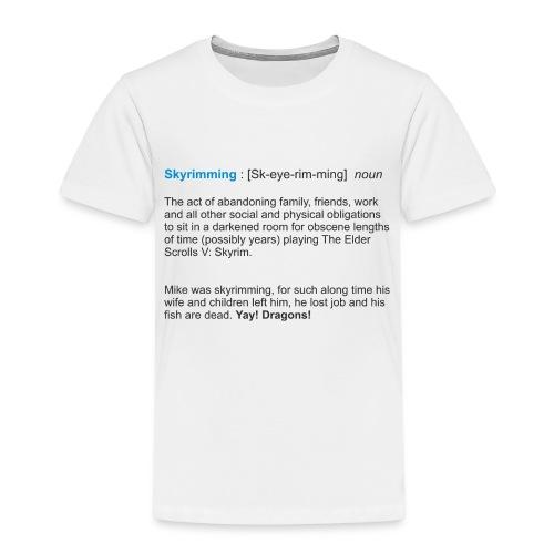Skyrimming : [Sk-eye-rim-ming] noun - Kids' Premium T-Shirt