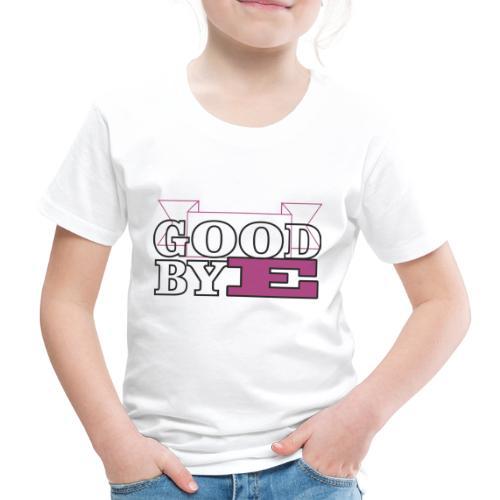 goobye - Camiseta premium niño