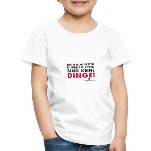Motiv DINGE schwarze Schrift - Kinder Premium T-Shirt