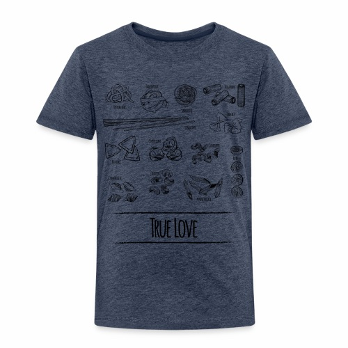 Pasta - My True Love - Kinder Premium T-Shirt