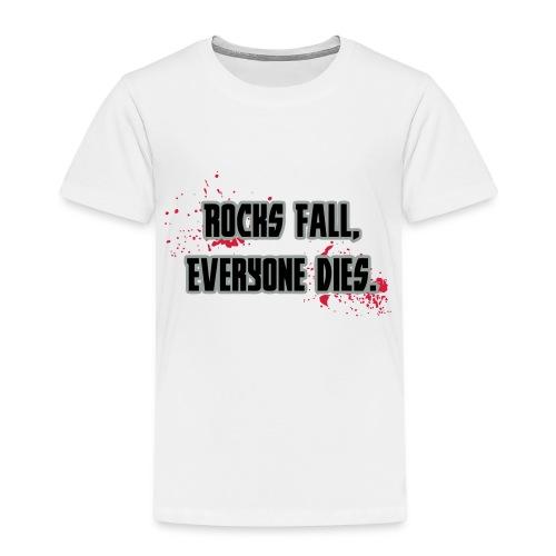 Rock Fall, Everyone Dies - Kids' Premium T-Shirt