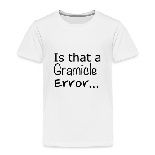 Gramicle Error - Kids' Premium T-Shirt
