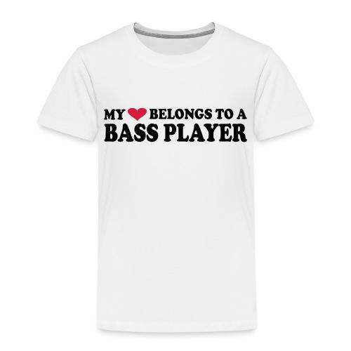 MY HEART BELONGS TO A BASS PLAYER - Kids' Premium T-Shirt