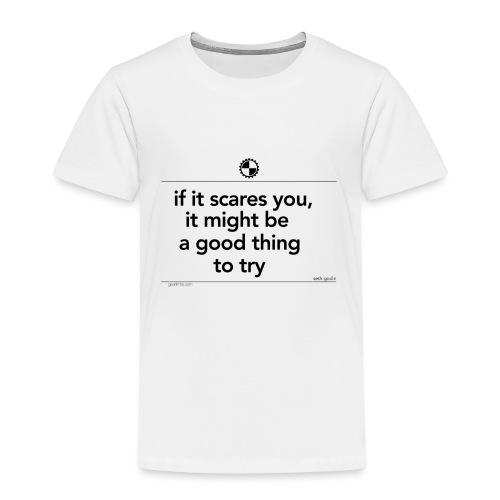 If it scares you Seth Godin black - Kinderen Premium T-shirt