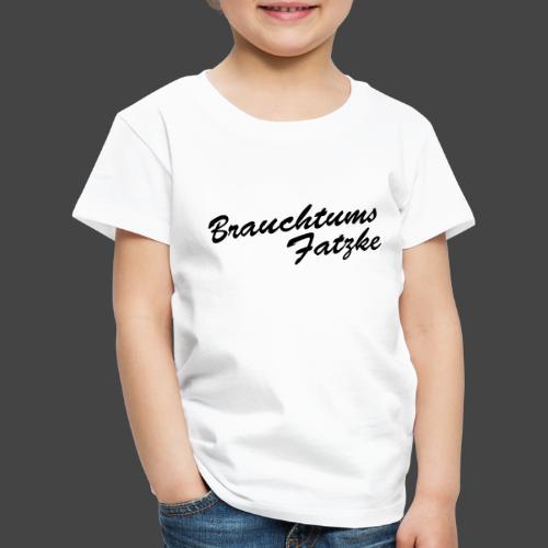 Brauchtums Fatzke - Kinder Premium T-Shirt