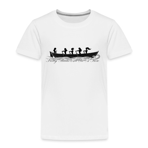 pretty maids all in a row - Kids' Premium T-Shirt