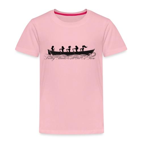 pretty maids all in a row - Kids' Premium T-Shirt