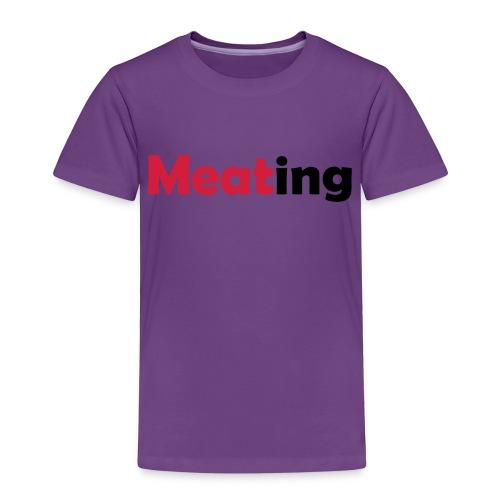 Meating - Kinder Premium T-Shirt