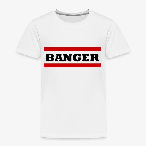 Banger2 png - Kinder Premium T-Shirt