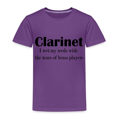 Clarinet, I wet my reeds with the tears - Kids' Premium T-Shirt