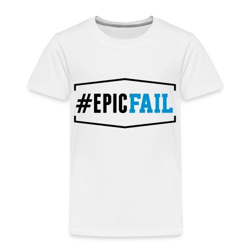 #EpicFail - Kinder Premium T-Shirt