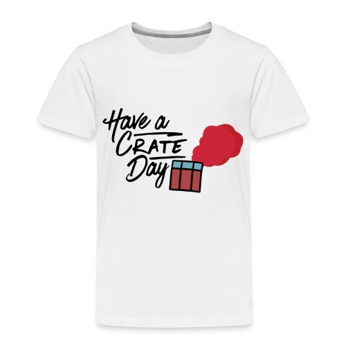 Have A Crate Day - Kinderen Premium T-shirt