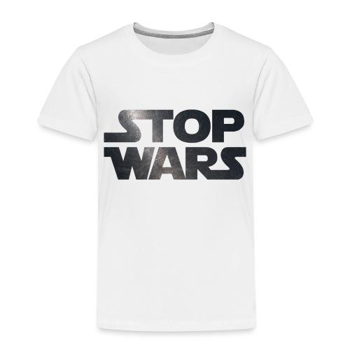 STOP WARS - Kids' Premium T-Shirt