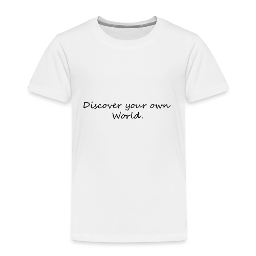 Discover your own world - Kids' Premium T-Shirt