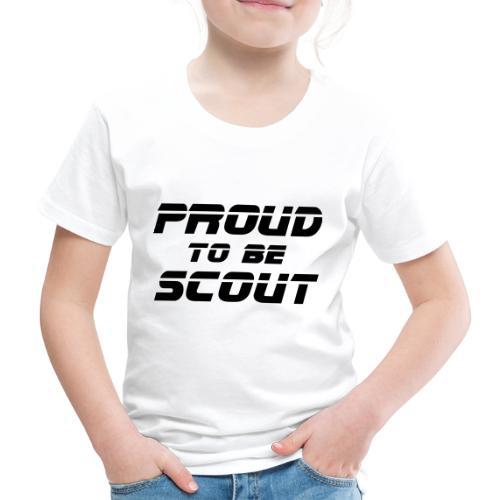Proud to be scout Typo - Designfarbe frei wählbar - Kinder Premium T-Shirt