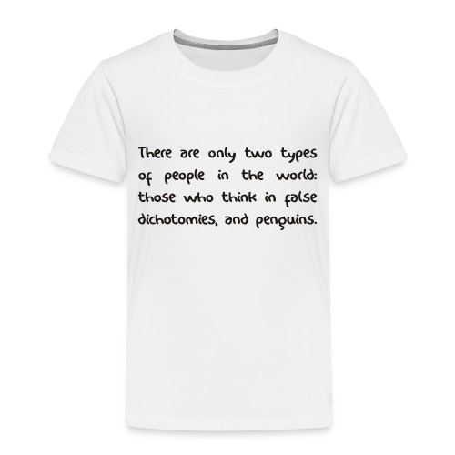 False Dichotomy - Kids' Premium T-Shirt