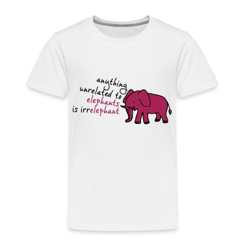 Anything unrelated to elephants is irrelephant - Kinderen Premium T-shirt