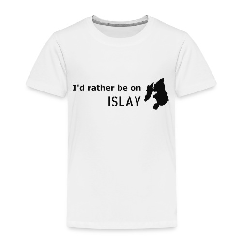Rather be on Islay - Kids' Premium T-Shirt
