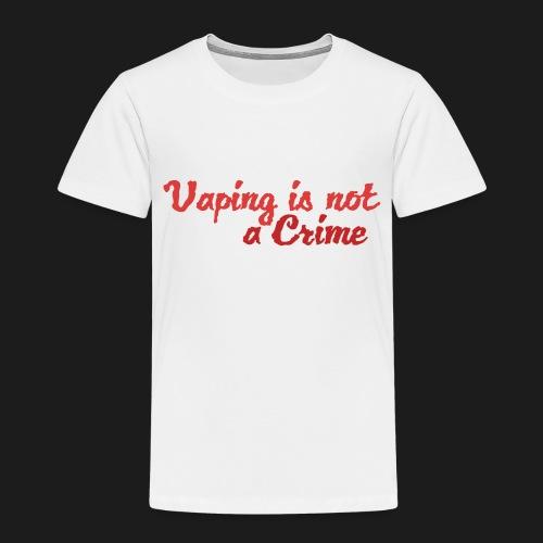 Vaping is not a Crime - Kinder Premium T-Shirt