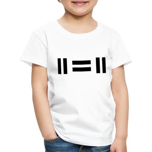 eleven equals eleven - Børne premium T-shirt