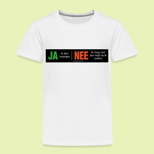 Ja-Nee sticker. Ja, zwanger, Nee niet mijn buik - Kinderen Premium T-shirt