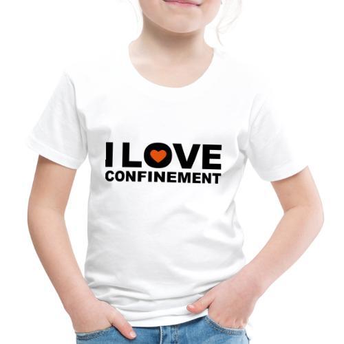 j aime le confinement - T-shirt Premium Enfant