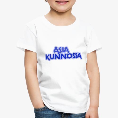 Kummeli sanonta asia kunnossa - Lasten premium t-paita