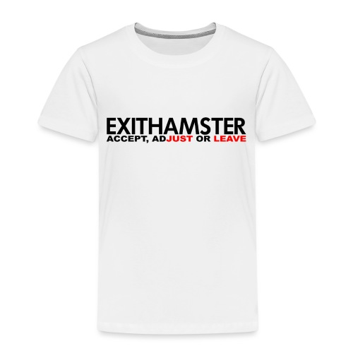EXITHAMSTER JUST LEAVE png - Kids' Premium T-Shirt