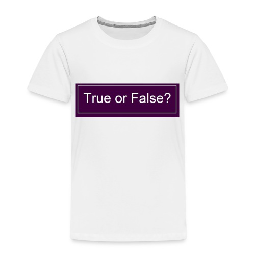 True or False? - Kinder Premium T-Shirt
