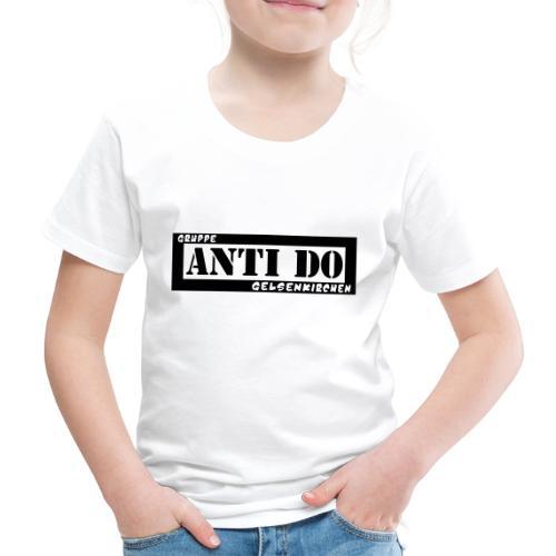 Anti Do - Kinder Premium T-Shirt