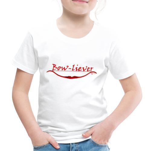 Bow-liever - Kinder Premium T-Shirt