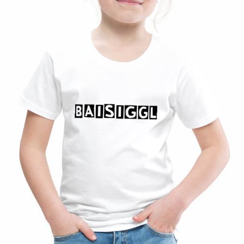 BaisigglEinfach - Kinder Premium T-Shirt