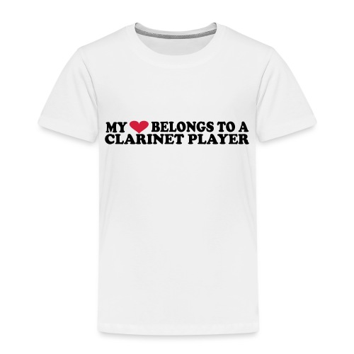 MY HEART BELONGS TO A CLARINET PLAYER - Kids' Premium T-Shirt